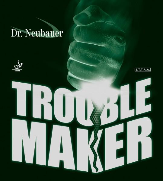 DrNeubauer TROUBLE MAKER_1